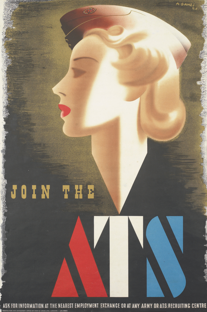 """A poster for the Auxiliary Territorial Service, the women's branch of the British Army during W.W. II. """"The Art of Persuasion"""" is on view through November 24."""
