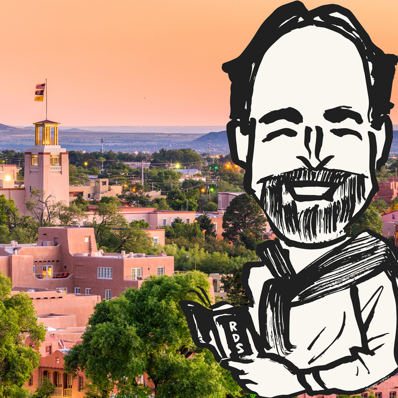 Our roving travel columnist takes on Santa Fe.